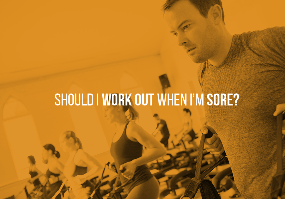Should I work out when I'm sore